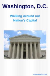 Walking Around Washington, D.C.