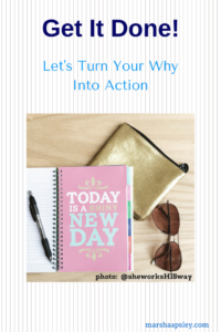 turn your why into action