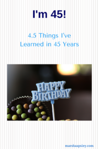 things learned in 45 years